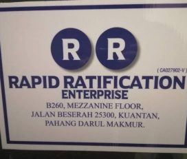 ☑  Rapid Ratification Enterprise (Kuantan)