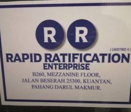 ☑  Rapid Ratification Enterprise (Kuantan)